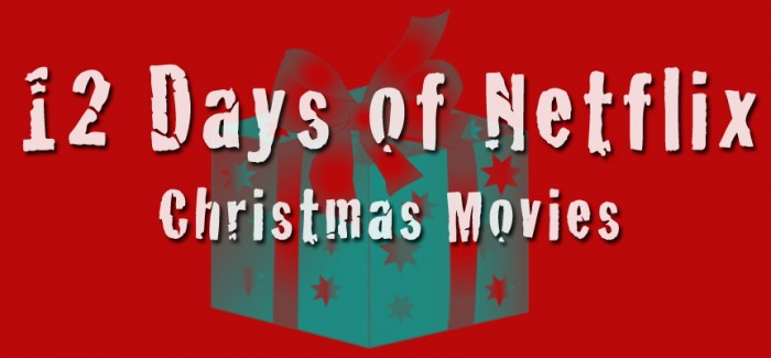 12 Days of Netflix (Christmas movies)