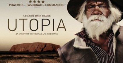 Utopia - John Pilger - film review - watch online