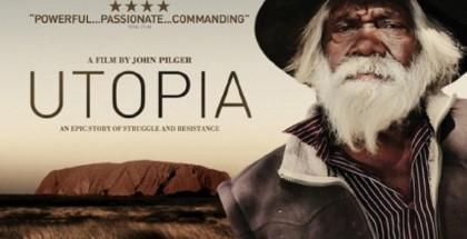 Utopia - John Pilger - film review - watch online
