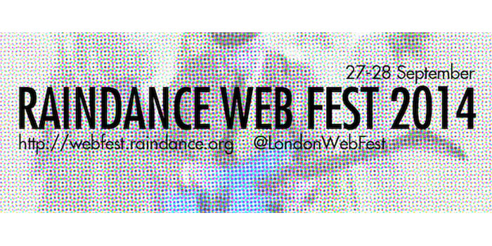 2014 Raindance Web Fest line-up confirmed