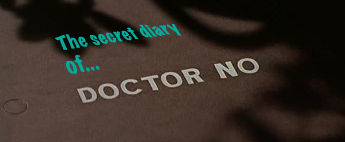 Dr No diary