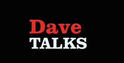 dave talks
