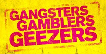 gangsters-gamblers-geezers