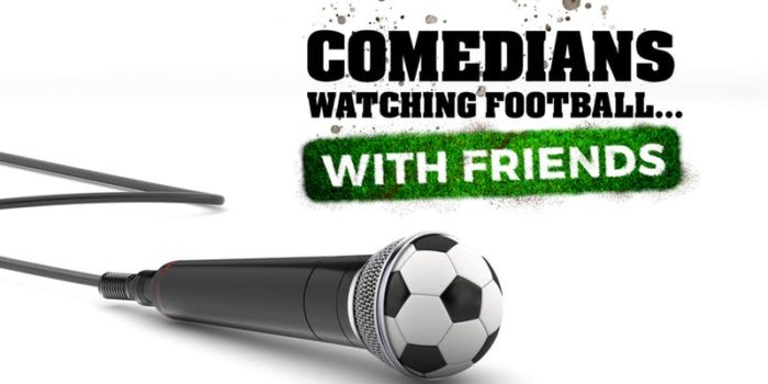 Sky kicks off Comedians Watching Football With Friends