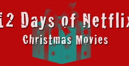 12 Days of Netflix Christmas Movies