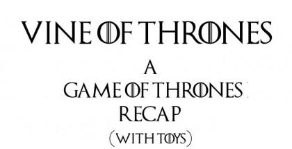 Vine of Thrones - a Game of Thrones recap in 3 minutes