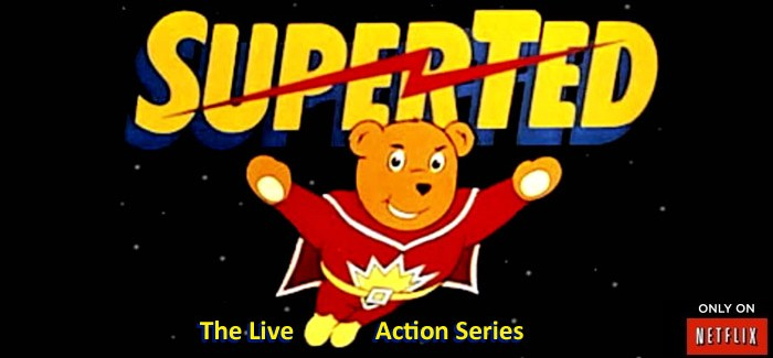Netflix brings back SuperTed for live action series (April Fool's)