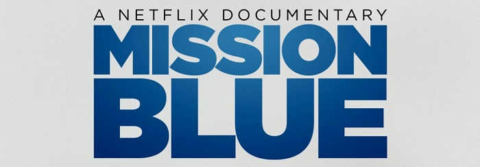 Trailer: Ocean documentary Mission Blue swims onto Netflix on 15th August