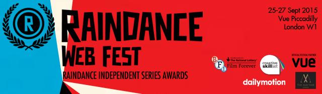 Raindance Web Fest 2015: The full panel line-up