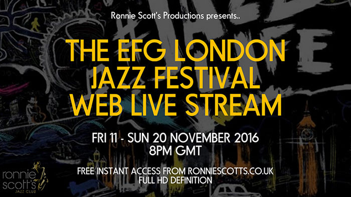 Ronnie Scotts to live-stream London Jazz Festival for free