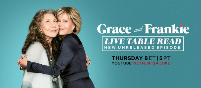 Grace and Frankie to do live table read of Season 7