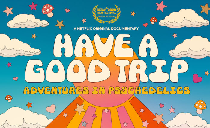 Have a Good Trip: Netflix recounts adventures in psychedelics this May