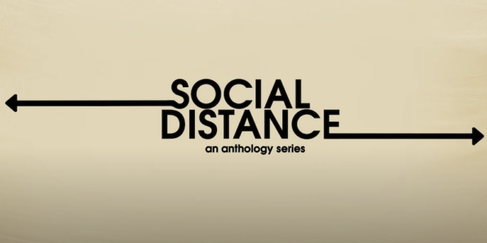 Social Distance: Lockdown anthology hits Netflix this October